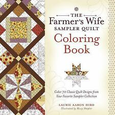 The Farmer's Wife Sampler Quilt Coloring Book : Color 70 Classic Quilt...