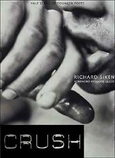Yale Series of Younger Poets: Crush by Richard Siken (2005, Paperback)