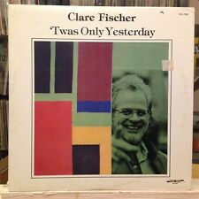 EXC LP~CLARE FISCHER~'Twas Only Yesterday (Thesaurus)~{1979~DISCOVERY~Issue]~