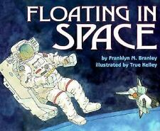 Floating in Space (Let's-Read-and-Find-Out Science Books)