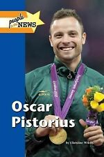 Oscar Pistorius (People in the News)-ExLibrary