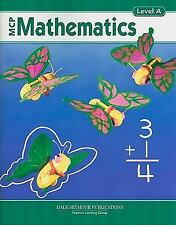 MCP Mathematics : Level A by Dale Seymour PUBLICATIONS (2004, Paperback,...