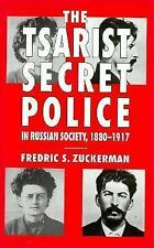 The Tsarist Secret Police and Russian Society, 1880-1917-ExLibrary