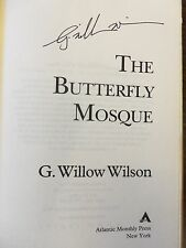 BUTTERFLY MOSQUE by G. WILLOW WILSON ~ SIGNED ~ 2010 HBDJ 1ST/1ST BRAND NEW