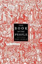 The Book of the People: How to Read the Bible, Wilson, A.N., New Book