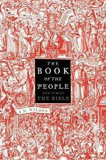 The Book of the People: How to Read the Bible by A. N. Wilson (6/16, ARC, paper)
