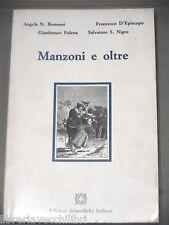 MANZONI E OLTRE di Bonanni D Episcopio Folena Nigro ESI 1987 Libro Letteratura