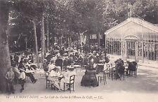MONT-D'OR 19 LL le café du casino à l'heure du café timbrée 1916