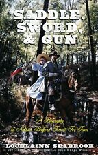 """SADDLE, SWORD AND GUN: A BIOGRAPHY OF NATHAN BEDFORD FORREST FOR TEENS"""