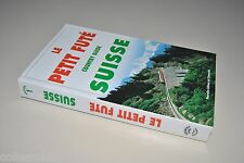█ LE PETIT FUTE SUISSE COUNTRY GUIDE éditions 1998/1999 █