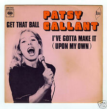 45 RPM SP PATSY GALLANT GET THAT BALL
