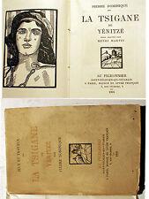 GRECE/LA TSIGANE DE YENITZE/P.DOMINIQUE/AU PIGEONNIER/1926/EO/BOIS PAR H.MARTIN/
