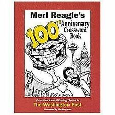Merl Reagle's 100th Anniversary Crossword Book by Merl Reagle (2013, Paperback)