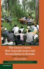 The Gacaca Courts, Post-Genocide Justice and Reconciliation in Rwanda: Justice w