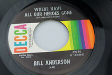 Bill Anderson: Where Have All Our Heroes Gone / Loving a Memory  [VG++ Copy]