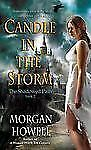CANDLE IN THE STORM - MORGAN HOWELL (PAPERBACK) NEW Free Fast Shipping!