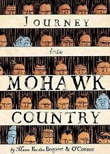 Journey into Mohawk Country by George O'Connor and Harmen Meyndertsz van den...