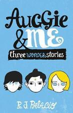 Auggie & Me: Three Wonder Stories, Palacio, R J   Paperback Book   9780552574778