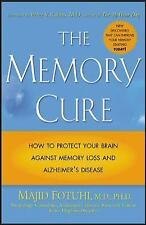 The Memory Cure : How to Protect Your Brain Against Memory Loss and...
