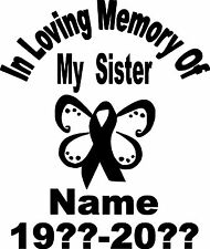 IN LOVING MEMORY SISTER PERSONALIZED VINYL WINDOW DECAL STICKER CANCER BUTTERFLY