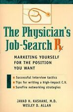 The Physician's Job-Search ℞: Marketing Yourself for the Position Y-ExLibrary