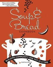 Soup and Bread Cookbook: Building Community One Pot at a Time-ExLibrary