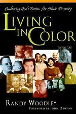 Living in Color: Embracing God's Passion for Ethnic Diversity