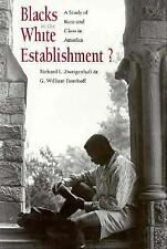 Blacks in the White Establishment? : A Study of Race and Class in America