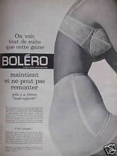 PUBLICITÉ BOLÉRO ON VOIT TOUT DE SUITE QUE LA GAINE MAINTIEN ET NE REMONTE PAS