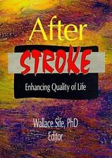 After Stroke: Enhancing Quality of Life