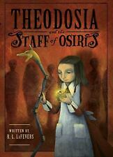 Theodosia and the Staff of Osiris by R. L. LaFevers (2008, Hardcover) Egypt Book