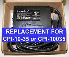 CPI Advanced CPI-10-35 10,000volt 35mA REPLACEMENT Neon transformer power supply