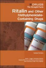Ritalin and Other Methylphenidate-Containing Drugs (Drugs: The Straight Facts)