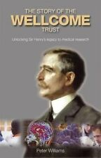 The Evolution and Work of the Wellcome Trust by Dr. Peter Williams 9781899163922