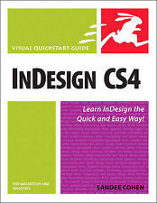 InDesign CS4 for Macintosh and Windows: Visual QuickStart Guide by Cohen, Sande