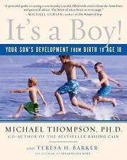 It's a Boy!: Your Son's Development from Birth to Age 18, Barker, Teresa, Thomps
