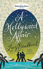 A Hollywood Affair by Lucy Broadbent (Paperback, 2009) New Book
