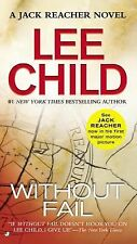 Jack Reacher Ser.: Without Fail 6 by Lee Child (2008, Paperback)