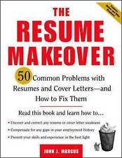 The Resume Makeover: 50 Common Problems with Resume and Cover Letters -  and...