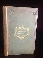 THE SHOOTER'S HAND-BOOK By Thomas Oakleigh-1842