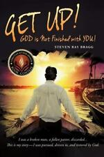 Get Up! by Pastor Steven Ray Bragg (2015, Paperback)
