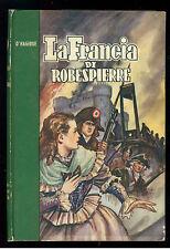 D'HAGERUE LA FRANCIA DI ROBESPIERRE PAOLINE 1952 RIVOLUZIONE FRANCESE