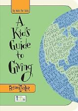 A Kids Guide to Giving Zeiler, Freddi Hardcover