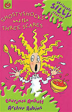"""Ghostyshocks and the Three Scares (Seriously Silly Stories), Laurence Anholt, """"A"""