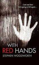 WITH RED HANDS by Stephen Woodworth : WH4-B230 : PBS321 : NEW BOOK
