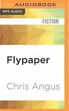 Flypaper by Chris Angus (2016, MP3 CD, Unabridged) (FREE 2DAY SHIP)