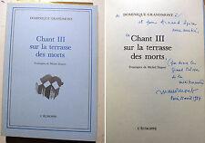 POESIE/D.GRANDMONT/CHANT III/SUR LA TERRASSE DES MORTS/L'ECHOPPE/1987/ENVOI/EX 2