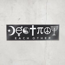 Destroy Each Other Bumper Sticker (Black) Sarcastic Atheist Coexist Stickers