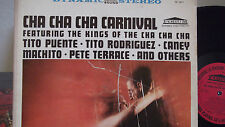 CHA CHA CHA CARNIVAL TITO PUENTE,TITO RODRIGUEZ, CANEY MACHITO ON FORUM RECORDS