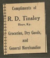 VINTAGE AD CLIPPED FROM NEWSPAPER - R.D. TINSLEY GROCERIES, HAYS, KY-1939